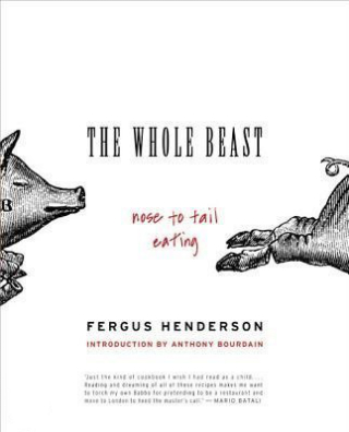 The Whole Beast, Nose to Tail Eating - Henderson - Koeientong