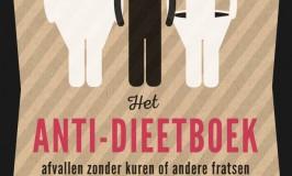 Nooit meer op Dieet en toch Afvallen met het Antidieetboek